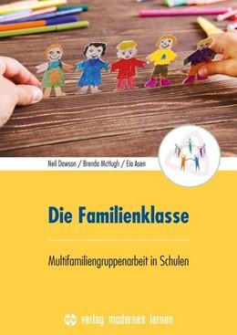 Abbildung von Dawson / McHugh | Die Familienklasse | 1. Auflage | 2020 | beck-shop.de