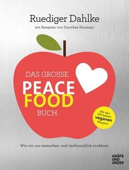 Abbildung von Dahlke | Das große Peace Food-Buch | 1. Auflage | 2019 | beck-shop.de
