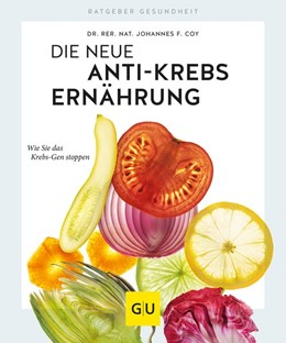 Abbildung von Coy | Die neue Anti-Krebs-Ernährung | 1. Auflage | 2019 | beck-shop.de