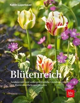 Abbildung von Lugerbauer | Blütenreich | 1. Auflage | 2019 | beck-shop.de