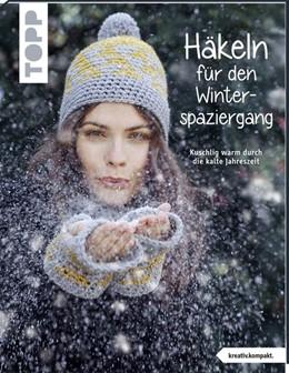 Abbildung von Häkeln für den Winterspaziergang (kreativ.kompakt.) | 1. Auflage | 2019 | beck-shop.de