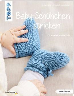 Abbildung von Spitz / Demmelhuber   Baby-Schühchen stricken (kreativ.kompakt.)   1. Auflage   2019   beck-shop.de