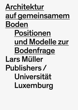Abbildung von Hertweck | Architektur auf gemeinsamem Boden | 1. Auflage | 2019 | beck-shop.de