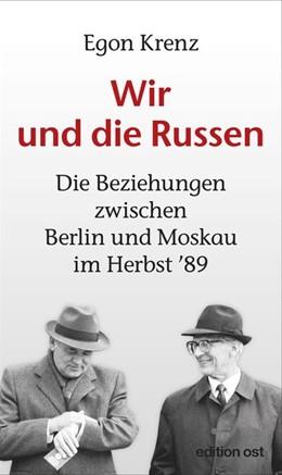 Abbildung von Krenz   Wir und die Russen   1. Auflage   2019   beck-shop.de