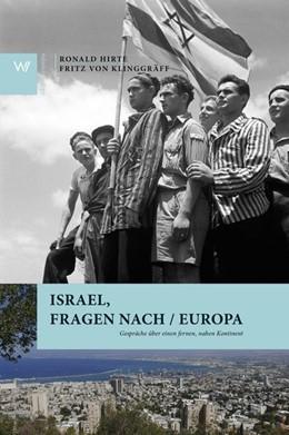 Abbildung von Hirte / Klinggräff | Israel, Fragen nach / Europa | 2020 | Gespräche über einen fernen, n...
