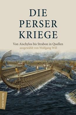 Abbildung von Will | Die Perserkriege | 2019 | Von Aischylos bis Strabon in Q...