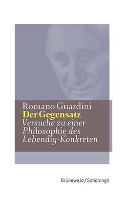 Abbildung von Guardini | Der Gegensatz | 5. Auflage | 2019 | beck-shop.de