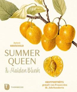 Abbildung von Hauschild   Summer Queen & Maiden Blush   1. Auflage   2019   beck-shop.de