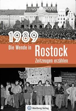 Abbildung von Rahming | 1989 - Die Wende in Rostock | 1. Auflage | 2019 | beck-shop.de