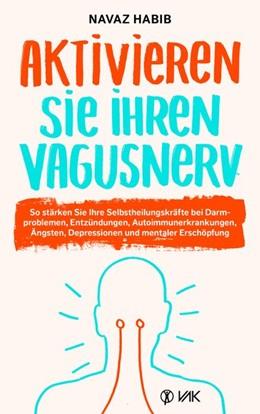 Abbildung von Habib | Aktivieren Sie Ihren Vagusnerv | 1. Auflage | 2019 | beck-shop.de