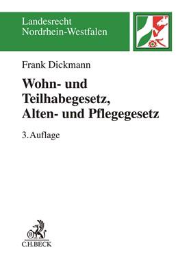 Abbildung von Dickmann | Wohn- und Teilhabegesetz, Alten- und Pflegegesetz: WTG, APG | 3., überarbeitete Auflage | 2019 | Kommentar