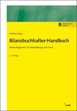 Abbildung von Endriss (Hrsg.) | Bilanzbuchhalter-Handbuch | 12., überarbeitete Auflage | 2019 | Nachschlagewerk für Weiterbild...