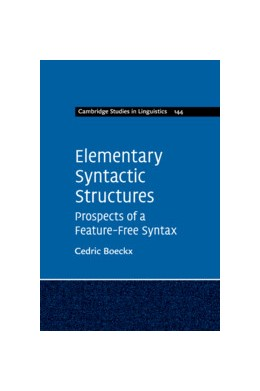 Abbildung von Boeckx | Elementary Syntactic Structures | 2019 | Prospects of a Feature-Free Sy... | 144