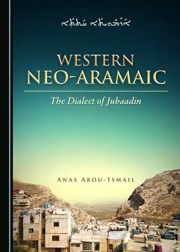 Abbildung von Abou-Ismail   Western Neo-Aramaic   1. Auflage   2019   beck-shop.de
