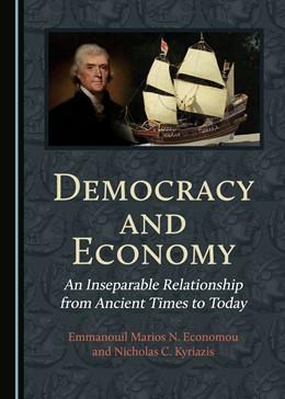 Abbildung von Economou / Kyriazis | Democracy and Economy | 1. Auflage | 2019 | beck-shop.de