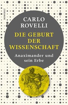 Abbildung von Rovelli | Die Geburt der Wissenschaft | 1. Auflage | 2019 | beck-shop.de