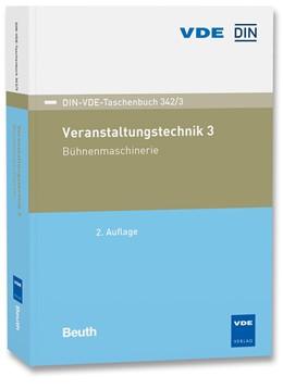 Abbildung von Veranstaltungstechnik 3 | 02. Auflage | 2019 | Bühnenmaschinerie | 342/3