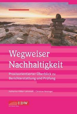 Abbildung von Reisinger | Wegweiser Nachhaltigkeit | 2019 | Praxisorientierter Überblick z...