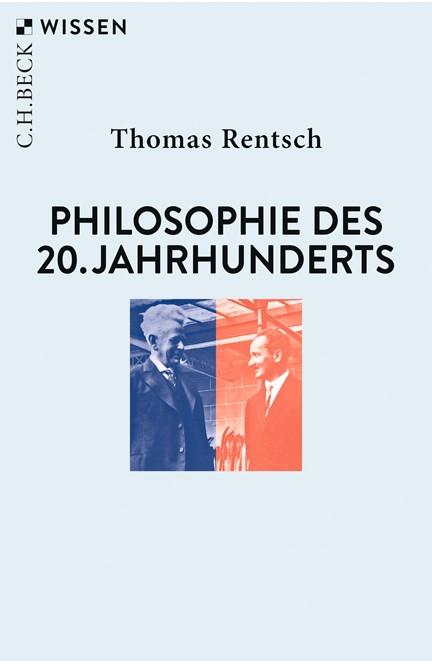 Cover: Thomas Rentsch, Philosophie des 20. Jahrhunderts
