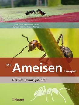 Abbildung von Wegnez / Galkowski / Blatrix | Die Ameisen Europas | 2019 | Der Bestimmungsführer