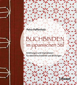 Abbildung von Paffenholz | Buchbinden im japanischen Stil | 1. Auflage | 2019 | beck-shop.de