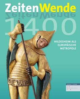 Abbildung von Höhl / Lutz / Prinz   Zeitenwende 1400   2019   Hildesheim als europäische Met...