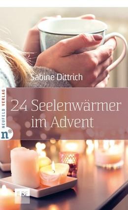 Abbildung von Dittrich | 24 Seelenwärmer im Advent | 2019