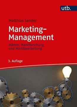 Abbildung von Sander | Marketing-Management | 3. Auflage | 2019 | Märkte, Marktinformationen und...