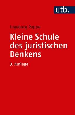 Abbildung von Puppe | Kleine Schule des juristischen Denkens | 4. Auflage | 2019 | 3053 | beck-shop.de
