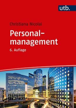 Abbildung von Nicolai | Personalmanagement | 6., aktualisierte Auflage | 2019
