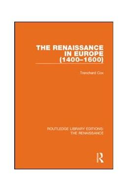 Abbildung von Cox | The Renaissance in Europe | 1. Auflage | 2019 | beck-shop.de
