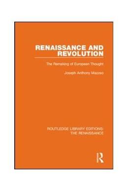 Abbildung von Mazzeo | Renaissance and Revolution | 2019 | The Remaking of European Thoug...