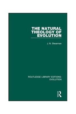 Abbildung von Shearman | The Natural Theology of Evolution | 1. Auflage | 2019 | 12 | beck-shop.de