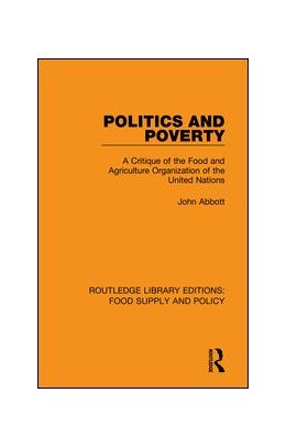 Abbildung von Abbott | Politics and Poverty | 2019 | A Critique of the Food and Agr...
