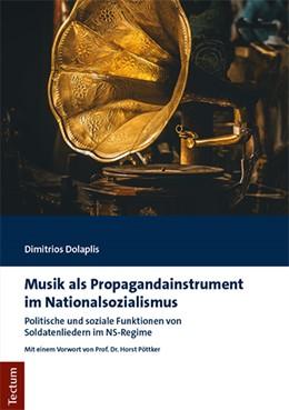 Abbildung von Dolaplis | Musik als Propagandainstrument im Nationalsozialismus | 2019 | Politische und soziale Funktio...