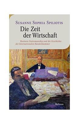 Abbildung von Spiliotis   Die Zeit der Wirtschaft   2019   Business Statesmanship und die...   16