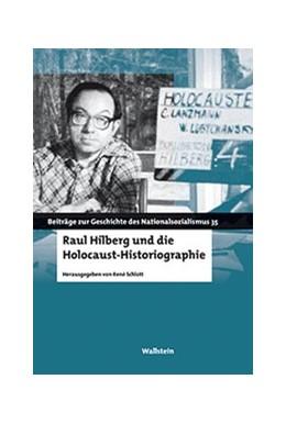 Abbildung von Schlott | Raul Hilberg und die Holocaust-Historiographie | 2019 | 35