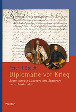 Abbildung von Stoldt | Diplomatie vor Krieg | 1. Auflage | 2020 | 303 | beck-shop.de