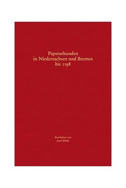 Abbildung von Dolle | Papsturkunden in Niedersachsen und Bremen bis 1198 | 1. Auflage | 2020 | 306 | beck-shop.de