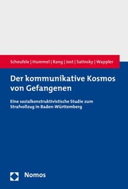 Abbildung von Scheufele / Hummel / Rang | Der kommunikative Kosmos von Gefangenen | 2019 | Eine sozialkonstruktivistische...
