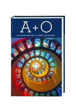Abbildung von A + O - Die Bücher der Bibel in Versen und Bildern | 2019