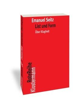 Abbildung von Seitz | List und Form | 1. Auflage | 2019 | 116 | beck-shop.de