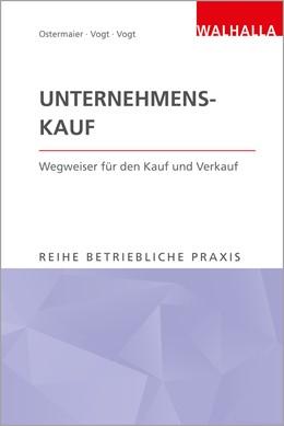 Abbildung von Ostermaier / Vogt   Unternehmenskauf   1. Auflage   2019   beck-shop.de