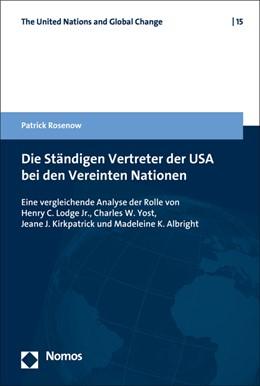 Abbildung von Rosenow   Die Ständigen Vertreter der USA bei den Vereinten Nationen   1. Auflage   2019   beck-shop.de