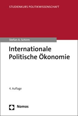 Abbildung von Schirm | Internationale Politische Ökonomie | 4., unveränderte Auflage 2019 | 2019 | Eine Einführung