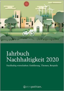 Abbildung von Jahrbuch Nachhaltigkeit 2020   1. Auflage   2020   beck-shop.de