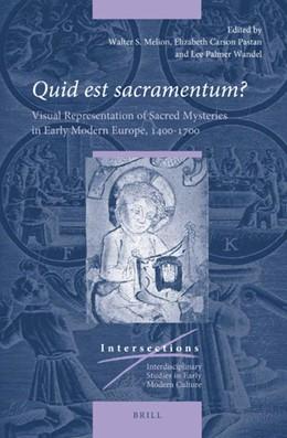 Abbildung von Melion / Pastan / Wandel | <i>Quid est sacramentum?</i> Volume One | 2019 | Visual Representation of Sacre... | 65