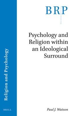 Abbildung von Watson | Psychology and Religion within an Ideological Surround | 2019