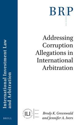 Abbildung von Greenwald / Ivers   Addressing Corruption Allegations in International Arbitration   2019
