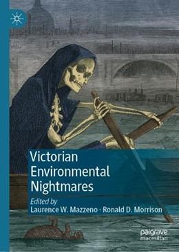 Abbildung von Mazzeno / Morrison | Victorian Environmental Nightmares | 1st ed. 2019 | 2019